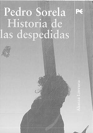 Historia de las despedidas (Alianza Literaria (Al)): Sorela, Pedro