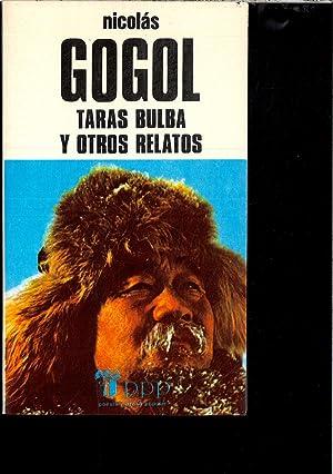TARAS BULBA Y OTROS RELATOS: NICOLAS GOGOL