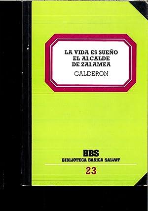 LA VIDA ES SUEÑO - EL ALCALDE: CALDERON DE LA