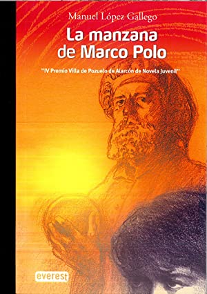 La manzana de Marco Polo: López Gallego Manuel