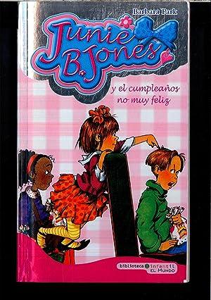 Junie B. Jones Y El Cumpleaños No Muy Feliz: Park, Barbara