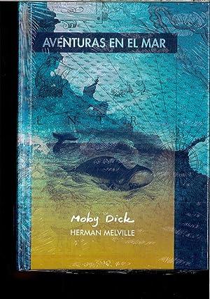 MOBY DICK (AVENTURAS EN EL MAR): HERMAN MELVILLE