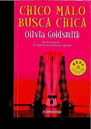 olivia goldsmith chico malo busca chica