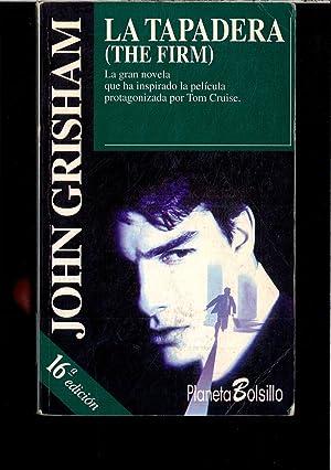La tapadera: Grisham, John