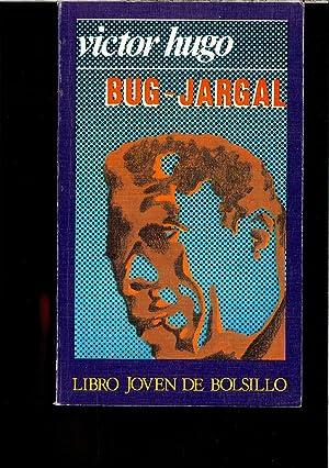 BUG - JARGAL: VICTOR HUGO