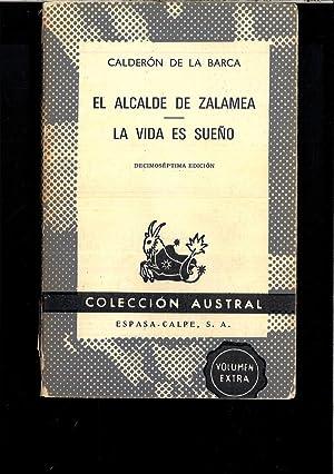EL ALCALDE DE ZALAMEA - LA VIDA: CALDERON DE LA