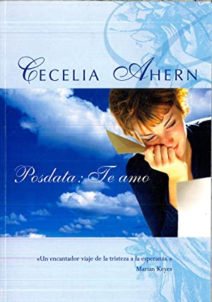 POSDATA: TE AMO: Ahern, Cecelia