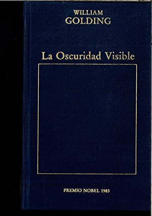 LA OSCURIDAD VISIBLE: WILLIAM GOLDING