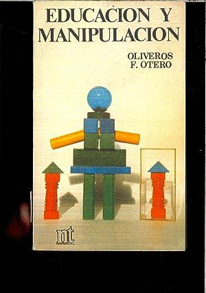 Educación y manipulación (NT educación): Otero, Oliveros F.