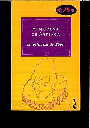 La princesa de Éboli: Almudena De Arteaga