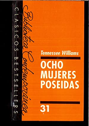 OCHO MUJERES POSEIDAS.: Tennessee WILLIAMS