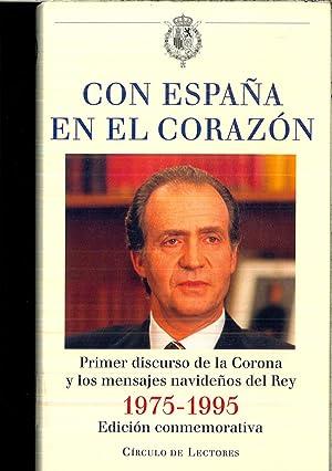 Con España En El Corazon: 1er Discurso: Juan Carlos I,