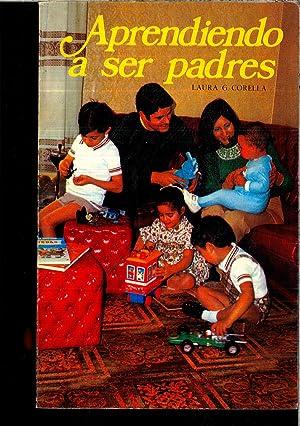 Aprendiendo a ser padres: Corella, Laura G