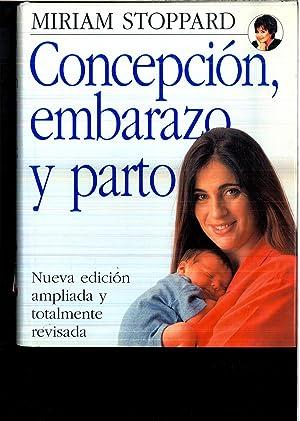 Concepción, embarazo y parto: Miriam Stoppard