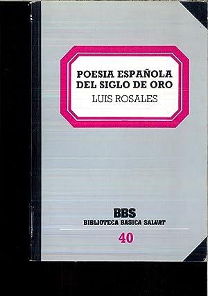 Poesía española del Siglo de Oro: LUIS ROSALES