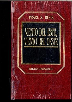 Viento Del Este, Viento Del Oeste: Pearl S Buck