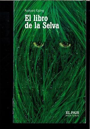 EL LIBRO DE LA SELVA: RUDYARD KIPLING
