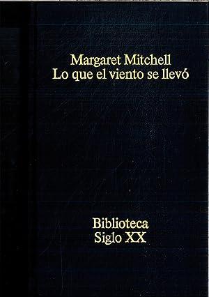 LO QUE EL VIENTO SE LLEVÓ: MITCHELL, Margaret.-