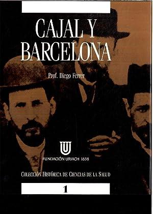 CAJAL Y BARCELONA: Diego FERRER