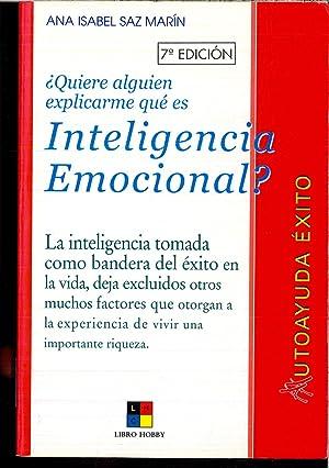 Quiere alguien explicarme que es inteligencia emocional?/Would: Saz Marin, Ana