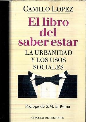 EL LIBRO DEL SABER ESTAR. La urbanidad: Camilo LÓPEZ