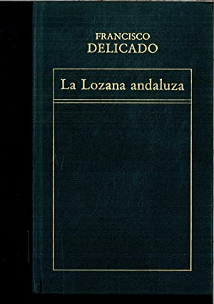 LA LOZANA ANDALUZA.: ELICADO,Francisco.