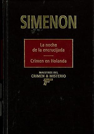 La noche de la encrucijada / Crimen: George Simenon