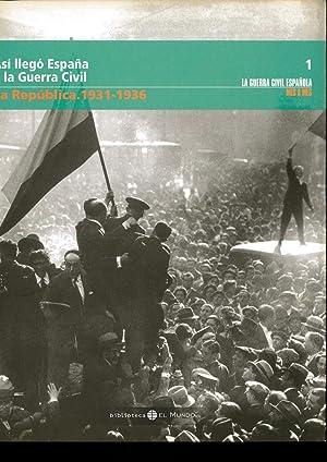 Asi Llego España A La Guerra Civil: Redondo Javier
