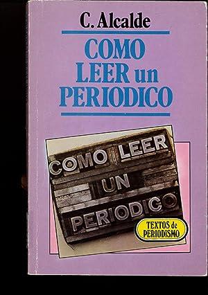 Como Leer Un Periodico: CARMEN ALCALDE GARRIGA