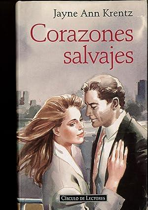 Corazones salvajes: KRENTZ JAYNE ANN