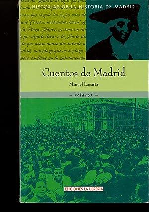 Cuentos de Madrid: Lacarta, Manuel