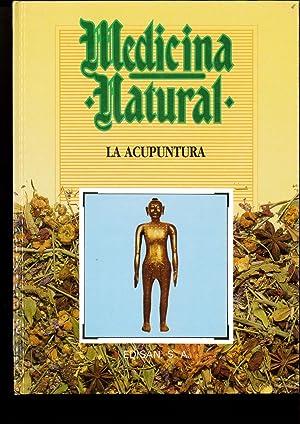Medicina Natural, 12. La acupuntura: Juan Madrid Gutierrez