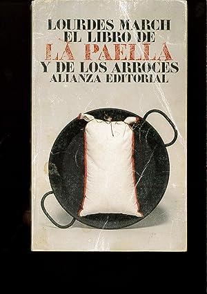El Libro De LA Paella Y De: LOURDES MARCH