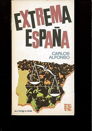 """Extrema España (Rotativa. Serie """"Testigos de España""""): Carlos Alfonso"""