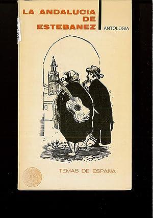 LA ANDALUCIA DE ESTEBANEZ (ANTOLOGIA)