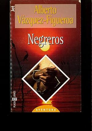 Negreros: Vazquez-Figueroa