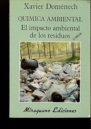 Química Ambiental. El Impacto Ambiental de los: XAVIER DOMENECH