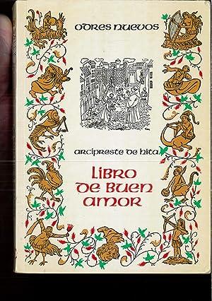 LIBRO DE BUEN AMOR: JUAN RUIZ ARCIPRESTE