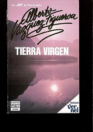 Tierra Virgen: Tierra Virgen: Vazquez-Figueroa