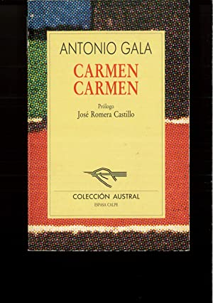 Carmen Carmen: Antonio Gala