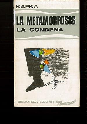 La metamorfosis--La condena: Franz Kafka; Franz