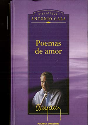 POEMAS DE AMOR: Antonio Gala
