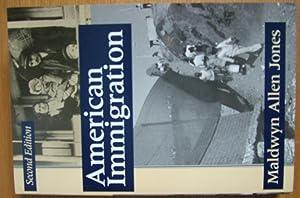 American Immigration.: Jones, Maldwyn Allen.