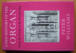 A New History of the Organ.