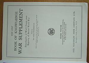 The New Book Of Knowledge War Supplement 1939-1942.: Hammerton, Sir John. (Ed.)