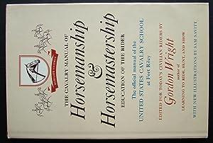 Cavalry Manual of Horsemanship and Horsemastership: Wright, Ggordon.