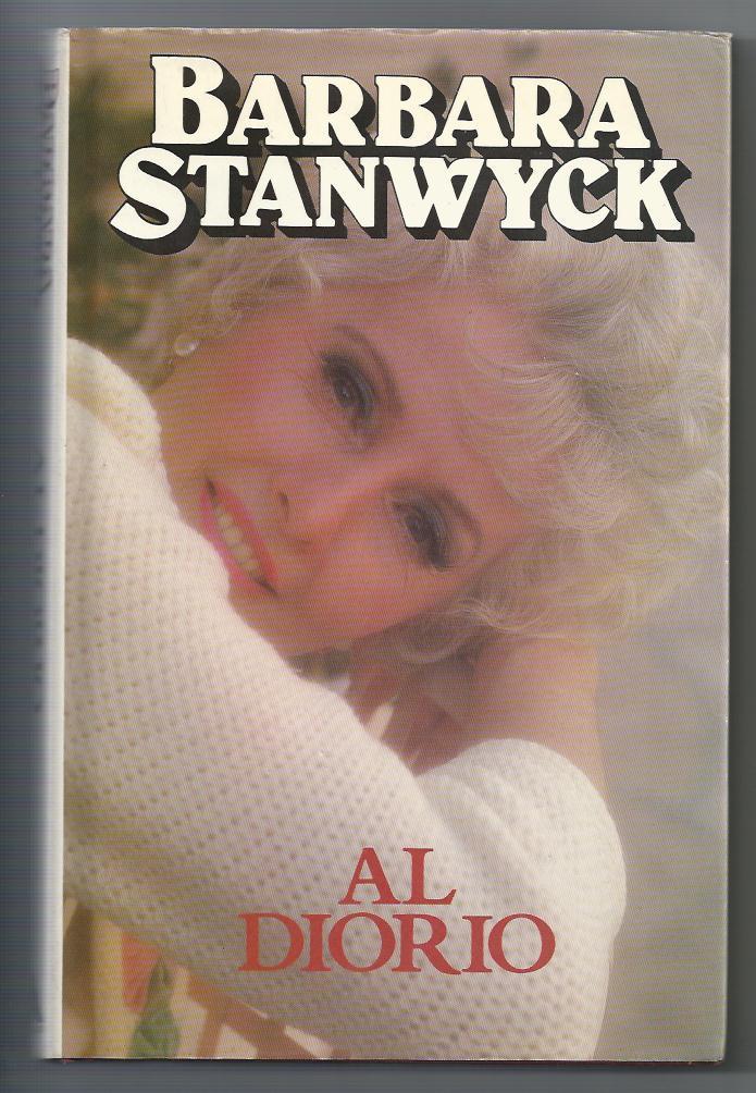 Barbara Stanwyck - Diorio, al