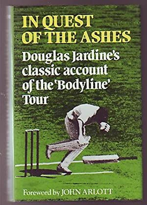 In Quest Of The Ashes: Jardine, Douglas