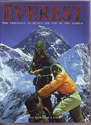 Everest, The Struggle to Reach the Top of the World