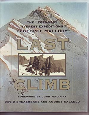 Last Climb, The Legendary Everest Expeditions of George Mallory